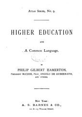 Higher Education and a Common Language
