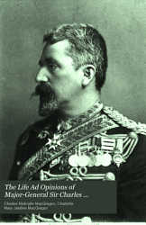 The Life and Opinions of Major General Sir Charles Metcalfe MacGregor PDF
