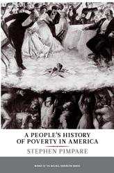 A People S History Of Poverty In America Book PDF