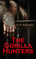 The Gorilla Hunters PDF