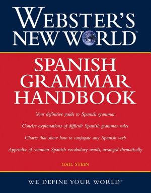 Webster s New World  Spanish Grammar Handbook