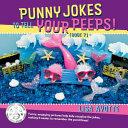 Punny Jokes to Tell Your Peeps   Book 7   Volume 7 PDF