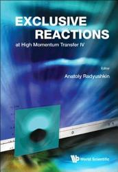 Exclusive Reactions at High Momentum Transfer IV