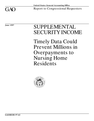 Supplemental security income timely data could prevent millions in overpayments to nursing home residents : report to congressional requesters