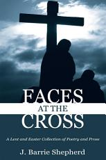 Faces at The Cross