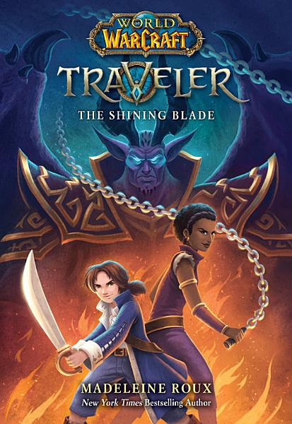 Download The Shining Blade  World of Warcraft  Traveler  Book 3  Book