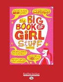 The Big Book Of Girl Stuff Book PDF