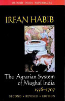 The Agrarian System of Mughal India 1556 1707 PDF