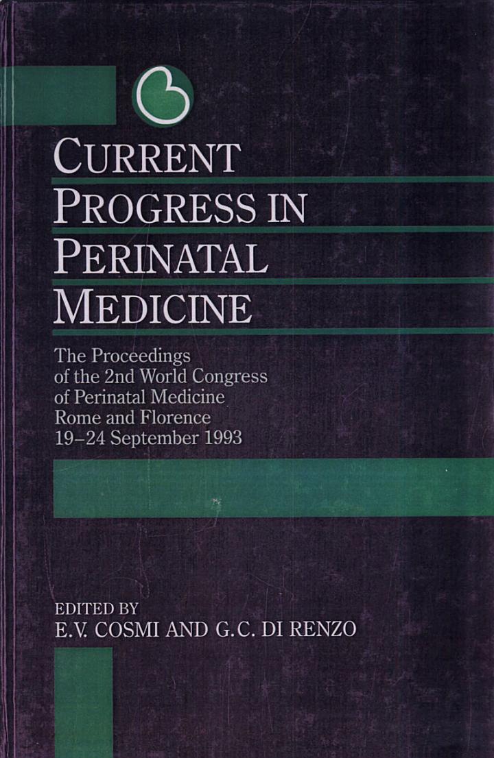Current Progress in Perinatal Medicine