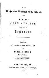 Der gesunde Menschenverstand von Pfarrer Jean Meslier: Laut seinem Testament