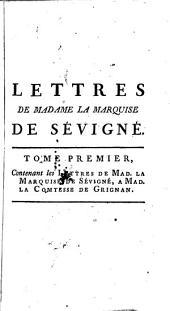 Recueil des Lettres de la marquise de Sévigné à Madame la comtesse de Grignan, sa fille: Volume1