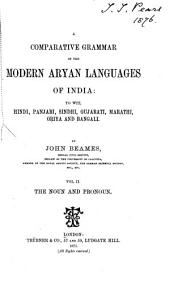 A Comparative Grammar of the Modern Aryan Languages of India: To Wit, Hindi, Panjabi, Sindhi, Gujarati, Marathi, Oṛiya, and Bangali, Volume 2