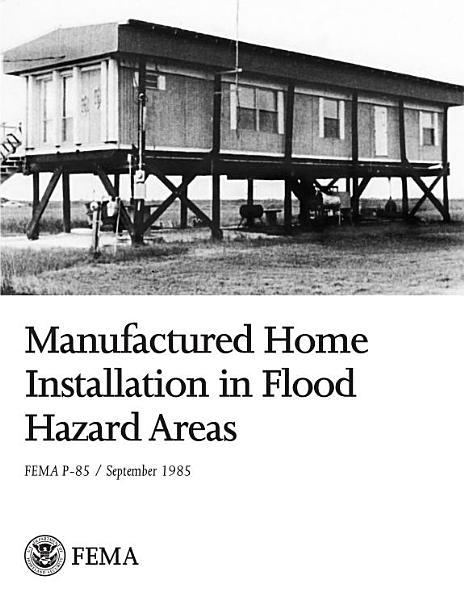 Manufactured Home Installation in Flood Hazard Areas