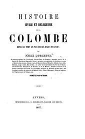 Histoire civile et religieuse de la colombe: depuis les temps les plus reculés jusqu'a nos jours