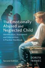 The Emotionally Abused and Neglected Child