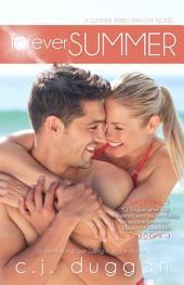 Forever Summer (The Summer Series) (Volume 7)