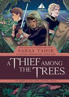 A Thief Among the Trees  An Ember in the Ashes Graphic Novel PDF