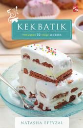 Kek Batik: Himpunan 30 Resipi Kek Batik
