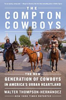 The Compton Cowboys Book