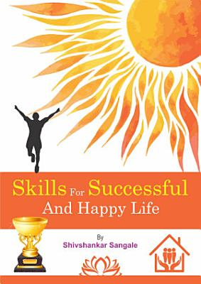 Skills For Successful And Happy Life PDF