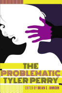 The Problematic Tyler Perry PDF