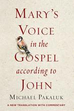 Mary s Voice in the Gospel According to John PDF
