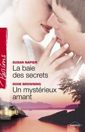 La baie des secrets - Un mystérieux amant (Harlequin Passions)