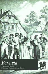 Bavaria: bd., 1. abth. Oberpfalz und Regensburg