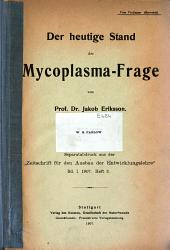 (Der)heutige stand der mycoplasmafrage