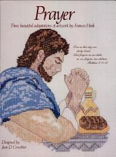 Prayer: Three Beautiful Adaptations of Artwork by Francis Hook