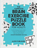 The Complete Brain Exercise Puzzle Book for Adults PDF