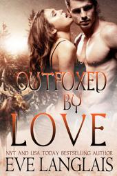 Outfoxed By Love: A Hero with Antlers