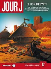 Jour J T12: Le Lion d'Égypte