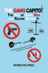 The Gang Capitol: The Art of Gang War and Racism Behind It