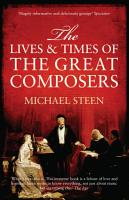 The Lives and Times of the Great Composers PDF