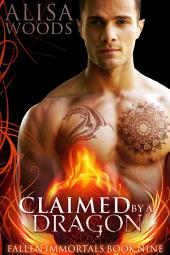 Claimed by a Dragon (Fallen Immortals 9)