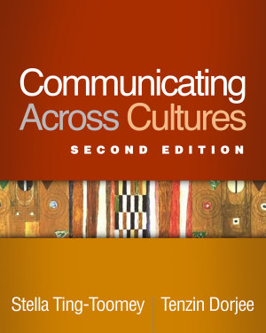 Communicating Across Cultures  Second Edition