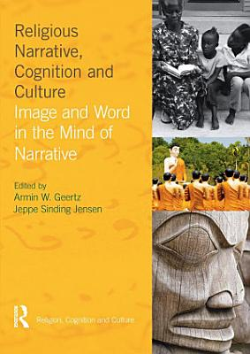 Religious Narrative  Cognition and Culture PDF