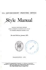 Style Manual ... Revised Edition, January 1973