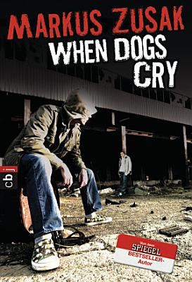 When Dogs Cry PDF