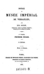 Notice du musee imperial de Versailles. 2. ed: Volume2