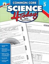 Common Core Science 4 Today Grade 5 Book PDF