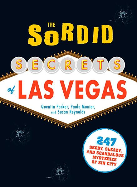 Download The Sordid Secrets of Las Vegas Book