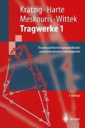 Tragwerke 1: Theorie und Berechnungsmethoden statisch bestimmter Stabtragwerke, Ausgabe 4