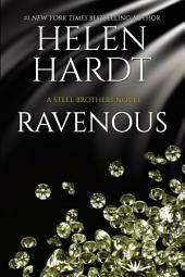 Ravenous: Steel Brothers Saga #11