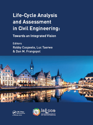 Life Cycle Analysis and Assessment in Civil Engineering  Towards an Integrated Vision PDF
