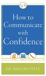 How To Communicate With Confidence Book PDF