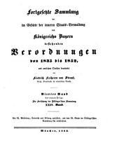 Sammlung der im Gebiete der inneren Staats-Verwaltung des Königreichs Bayern bestehenden Verordnungen aus amtlichen Quellen ..