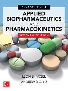 Applied Biopharmaceutics   Pharmacokinetics  Seventh Edition