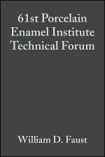 61st Porcelain Enamel Institute Technical Forum